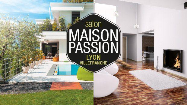 Participation au salon maison passion à Villefranche du 1er au 4 février 2018